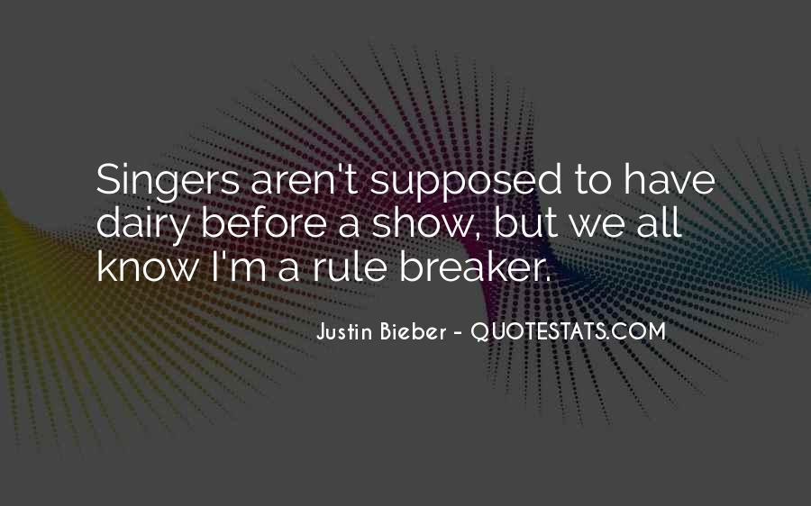Justin Bieber Best Sayings #62098