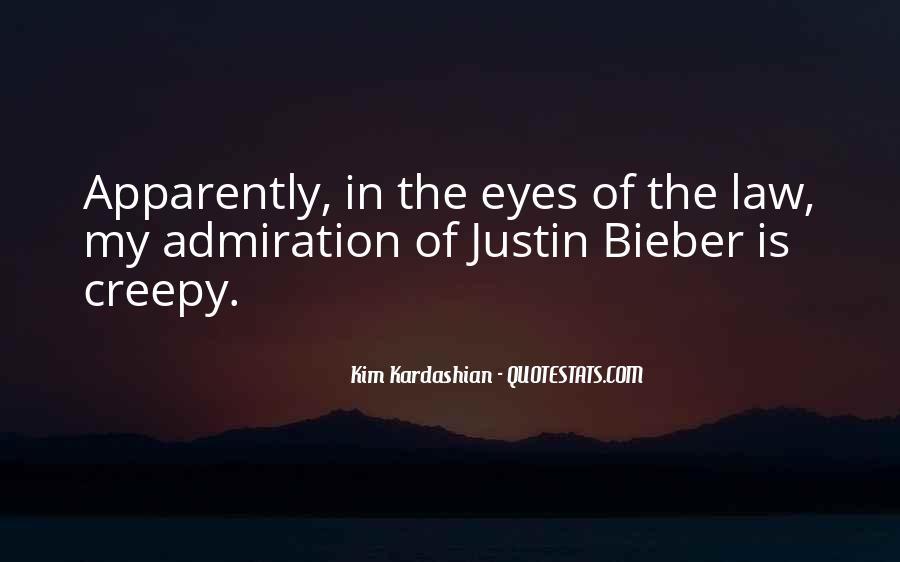 Justin Bieber Best Sayings #90348