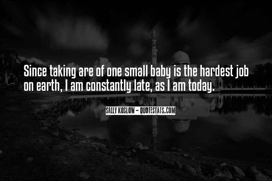 Late Baby Sayings #438929