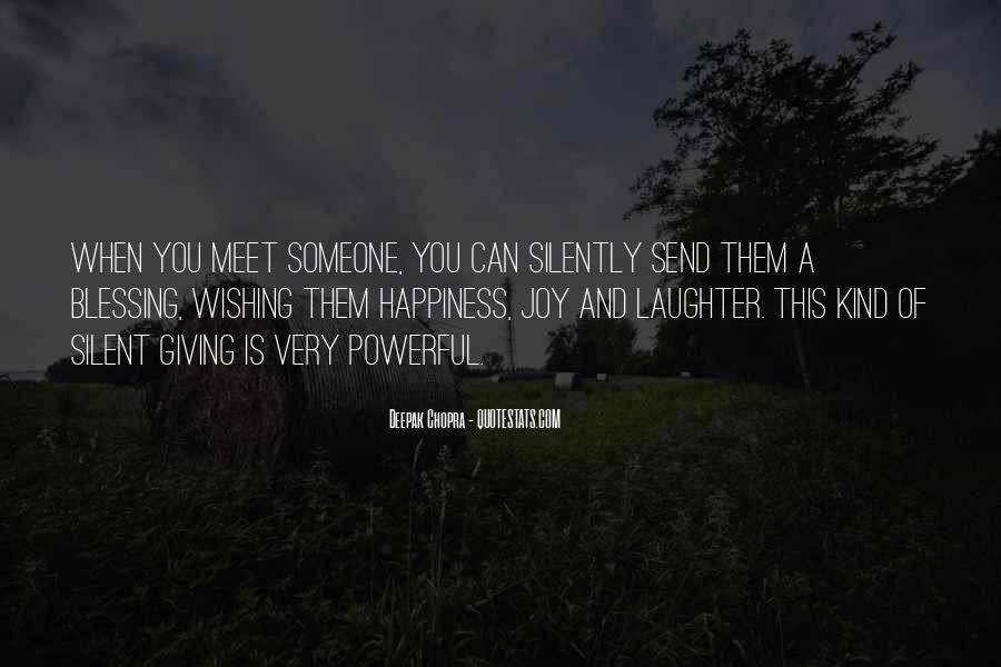 Quotes About Wishing Happiness To Someone #1201101
