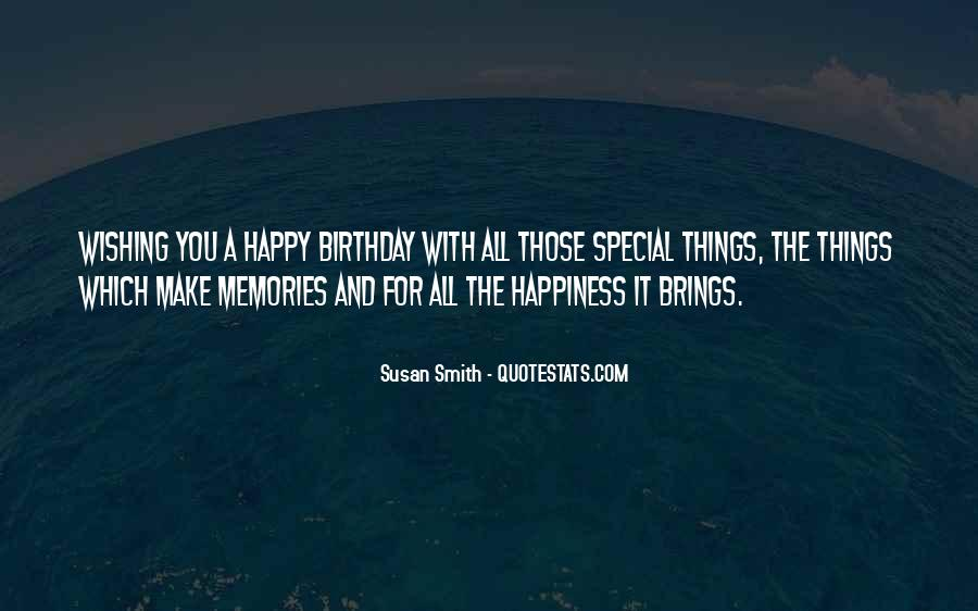 Quotes About Wishing Happiness To Someone #1647669