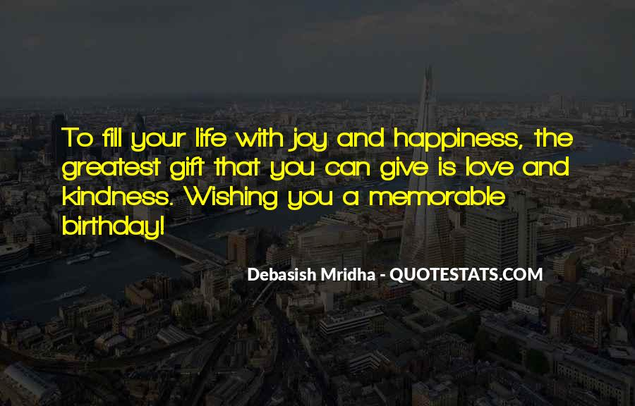 Quotes About Wishing Happiness To Someone #201312