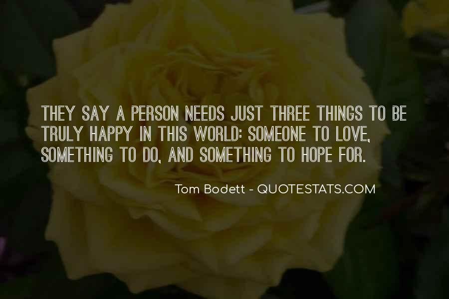 Quotes About Wishing Happiness To Someone #588499