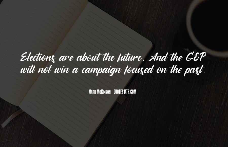 Quotes About Being Positive About The Future #1241223