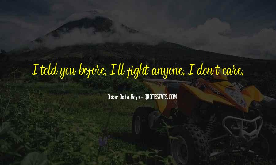 Quotes About U Dont Care #342803