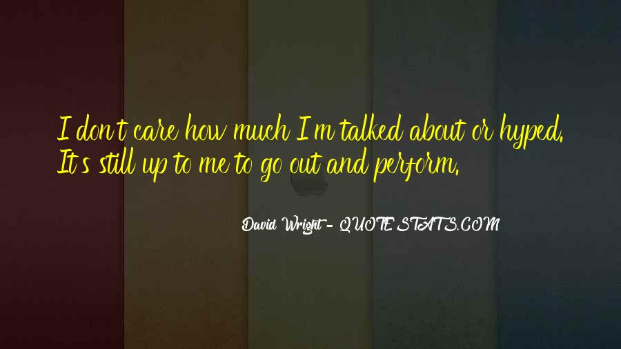 Quotes About U Dont Care #371485