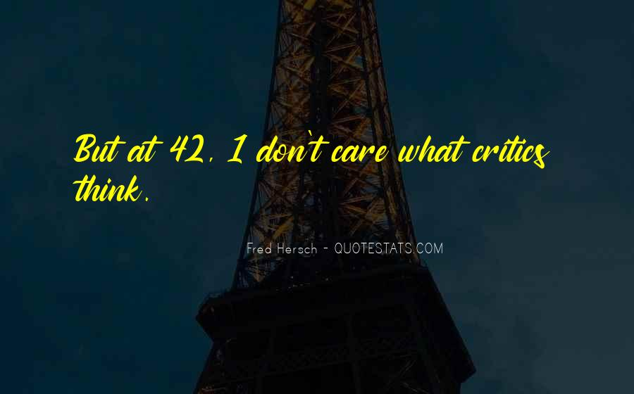 Quotes About U Dont Care #524957