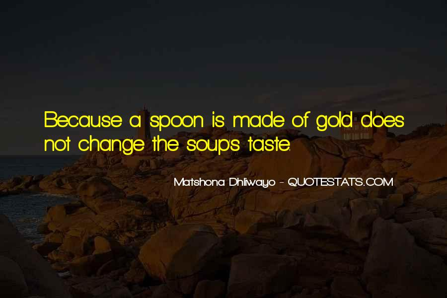Spoon Quotes Sayings #821886