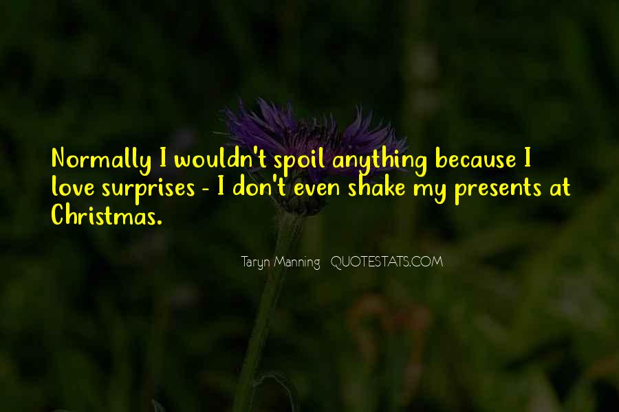 I Love Surprises Sayings #811711