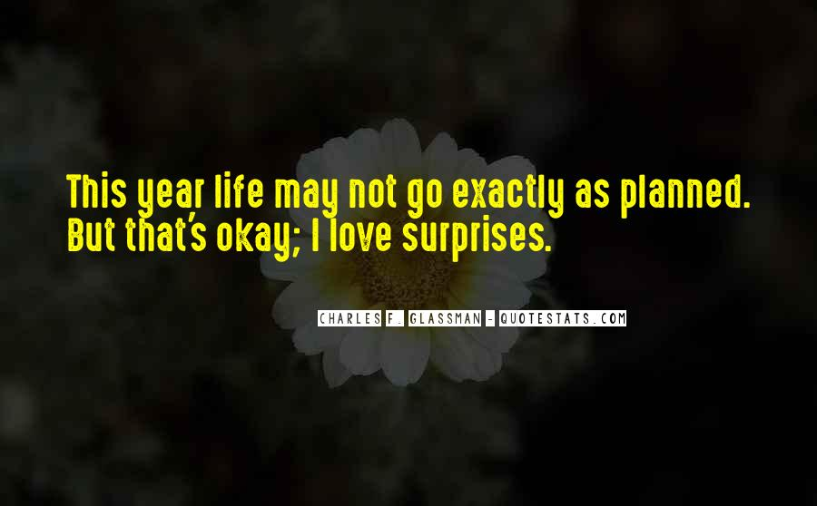 I Love Surprises Sayings #958125