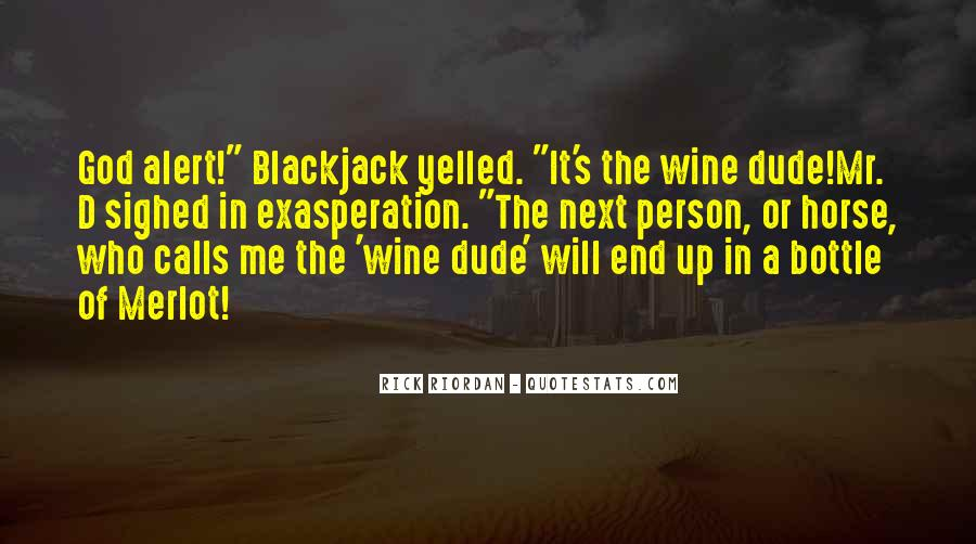 Wine And Horse Sayings #1578063