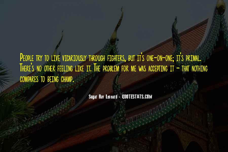 Quotes About Being The One For Me #1067644