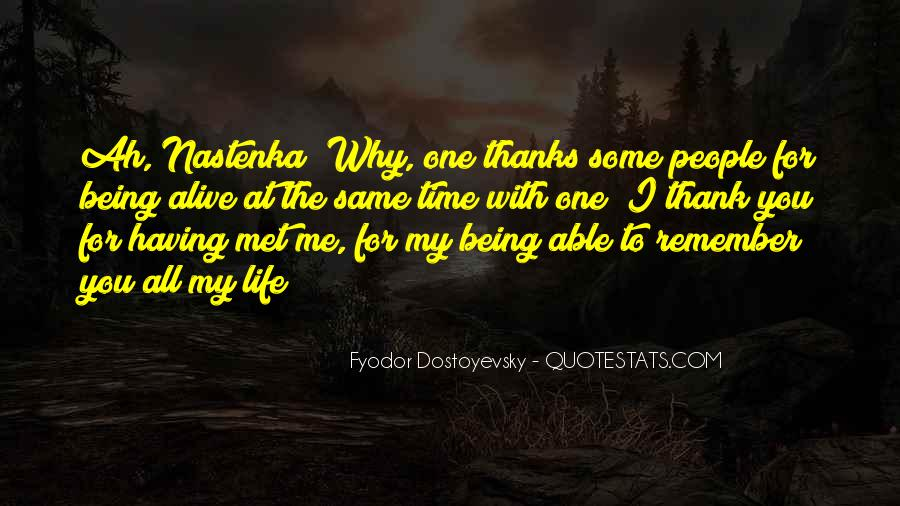 Quotes About Being The One For Me #1113606