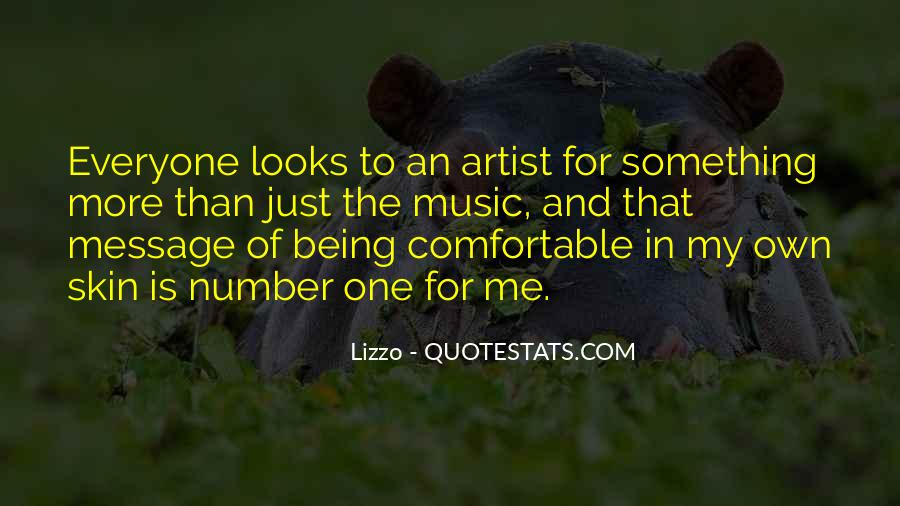 Quotes About Being The One For Me #1135926