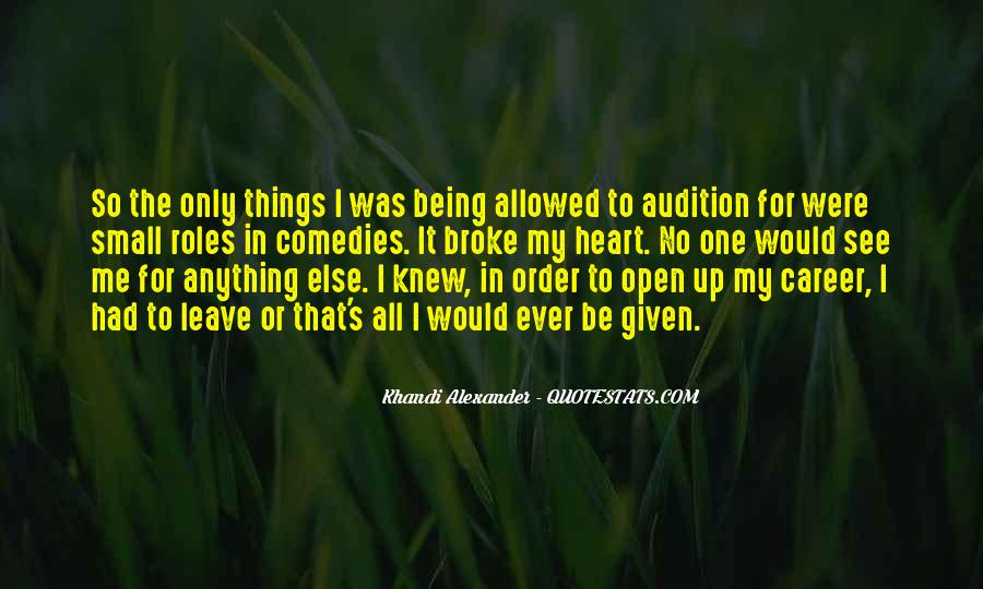 Quotes About Being The One For Me #14904