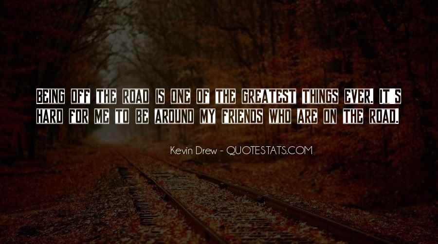 Quotes About Being The One For Me #273259