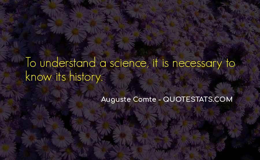 Auguste Comte Sayings #1359968