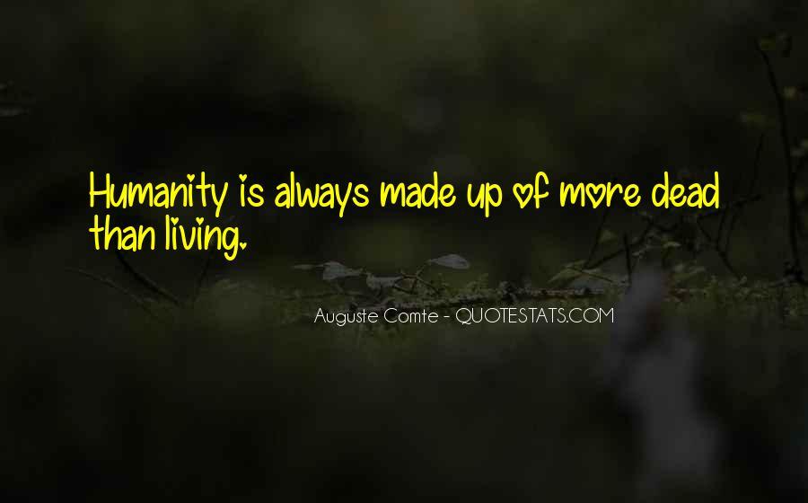 Auguste Comte Sayings #1614260