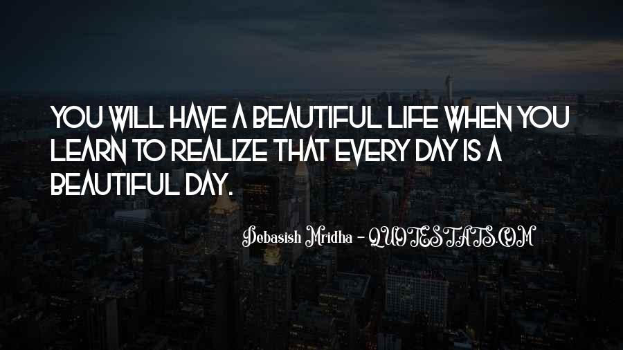 Beautiful Day Quotes And Sayings #1098573