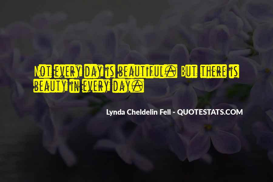 Beautiful Day Quotes And Sayings #1267522