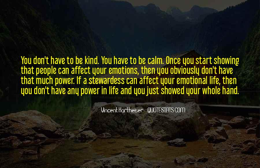 Quotes About Showing Emotions #430653