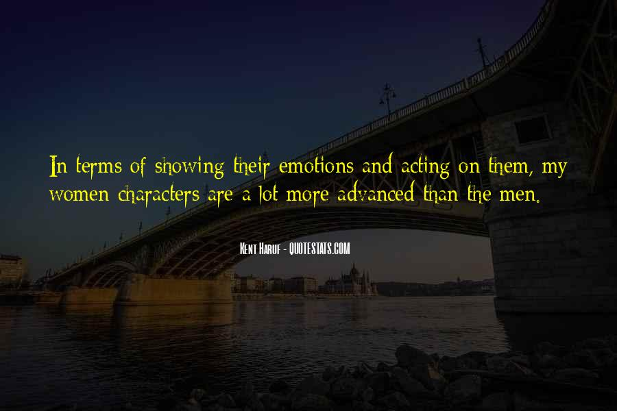 Quotes About Showing Emotions #484557