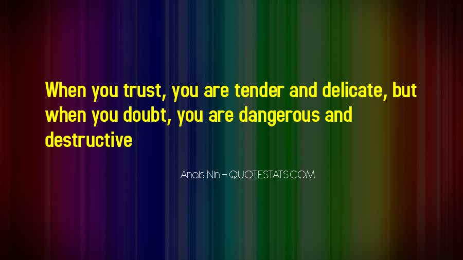 Dangerous Quotes And Sayings #1469418