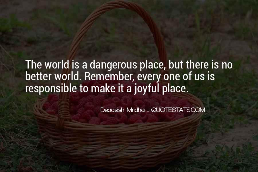 Dangerous Quotes And Sayings #1689869