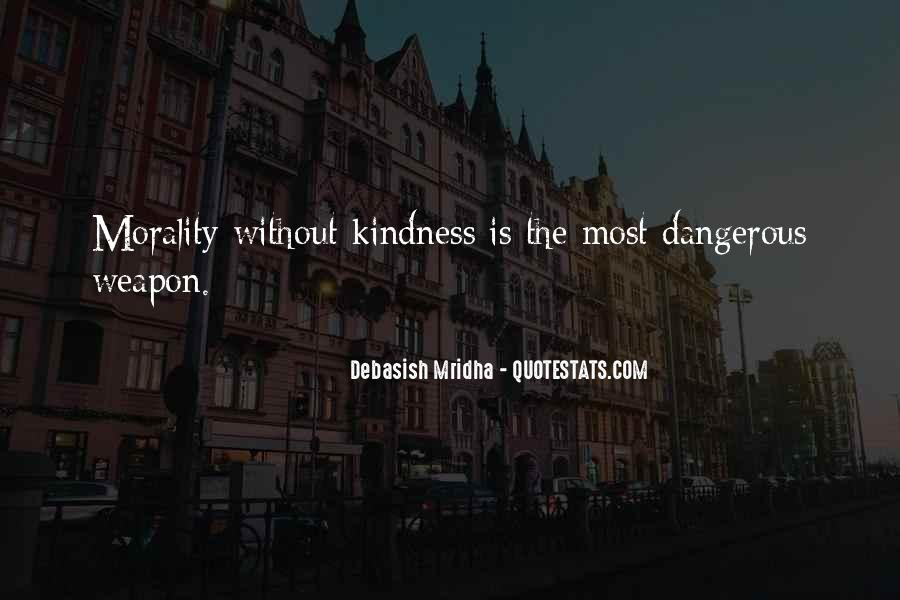 Dangerous Quotes And Sayings #1719323