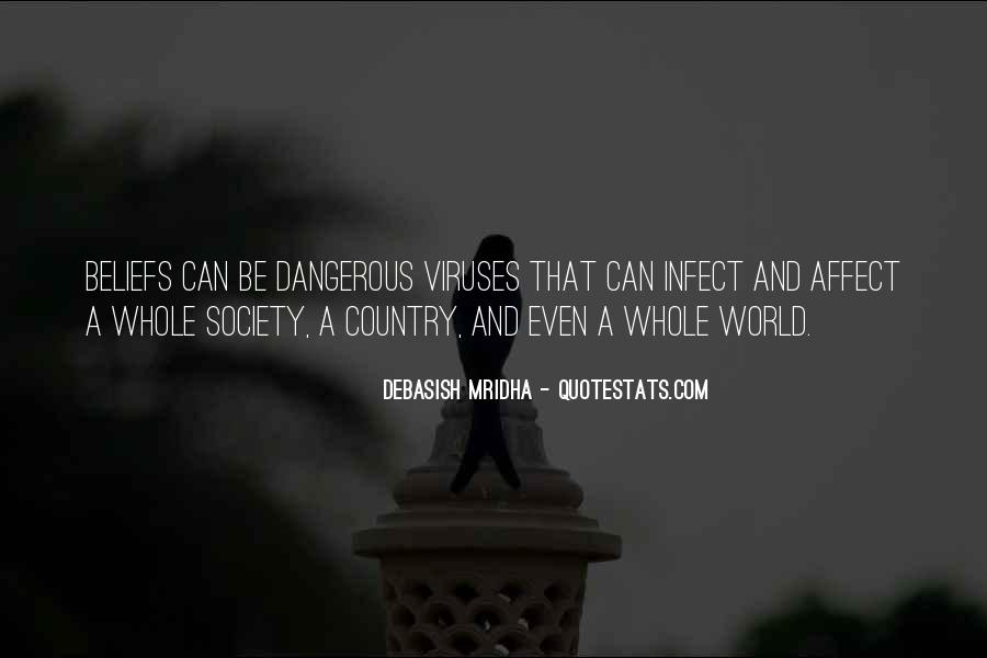 Dangerous Quotes And Sayings #348805