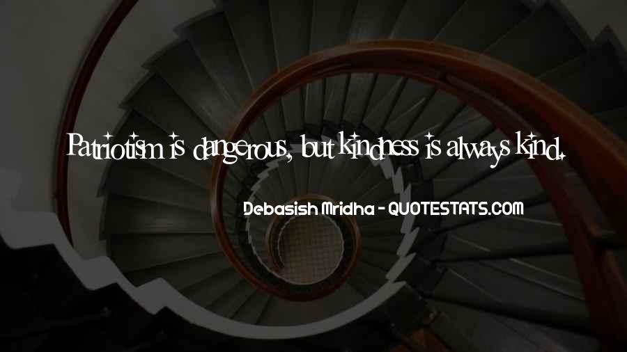 Dangerous Quotes And Sayings #824487