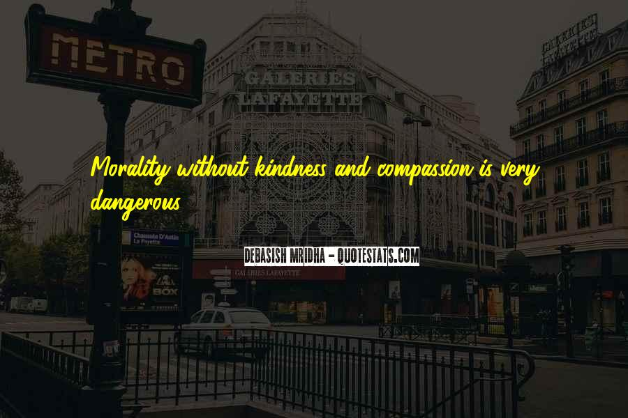 Dangerous Quotes And Sayings #858696