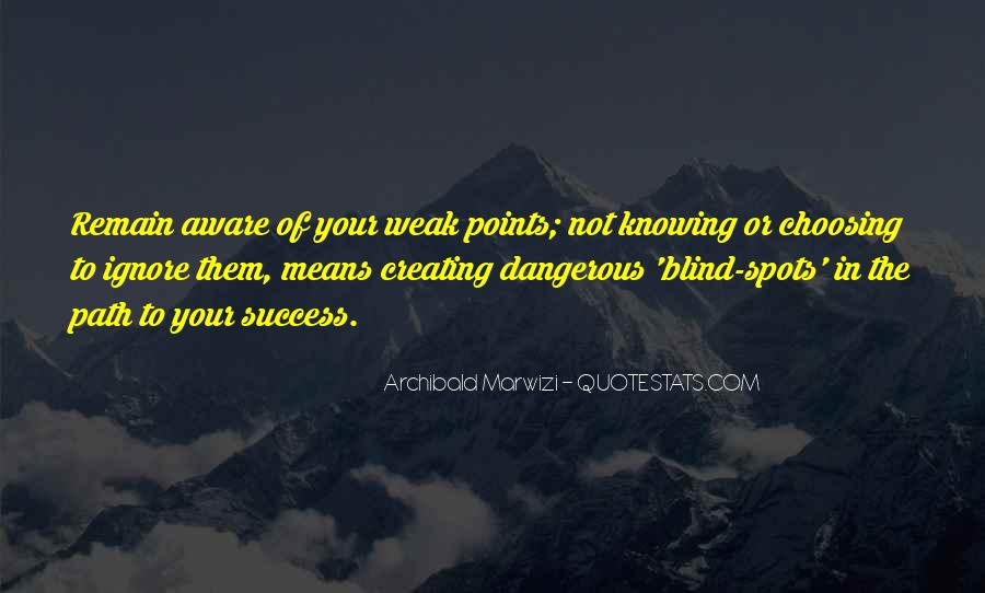 Dangerous Quotes And Sayings #883518
