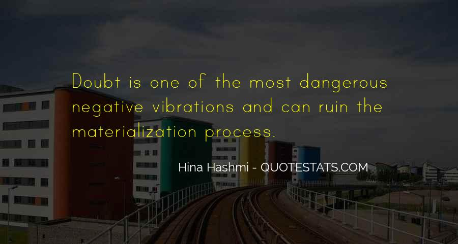 Dangerous Quotes And Sayings #907424
