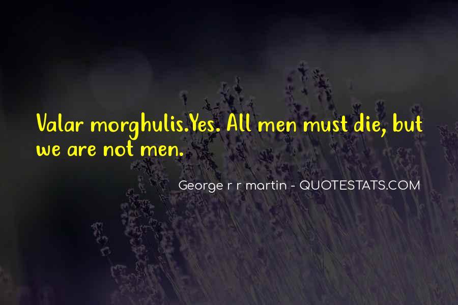 Game Of Thrones Daenerys Sayings #1481214
