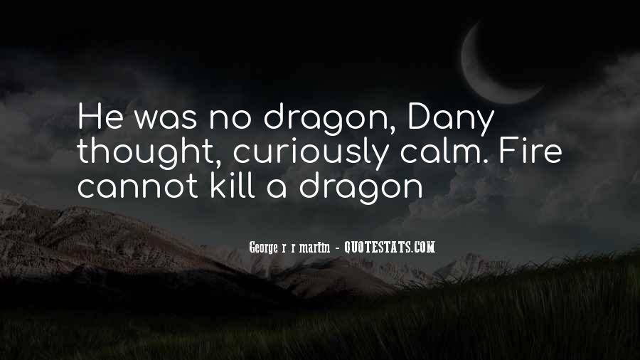 Game Of Thrones Daenerys Sayings #831971