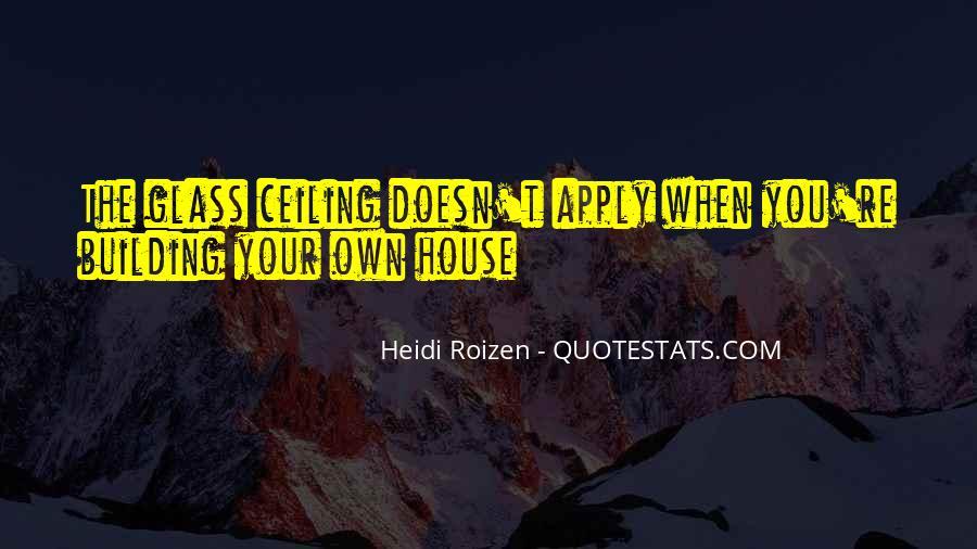 Glass House Sayings #1112150
