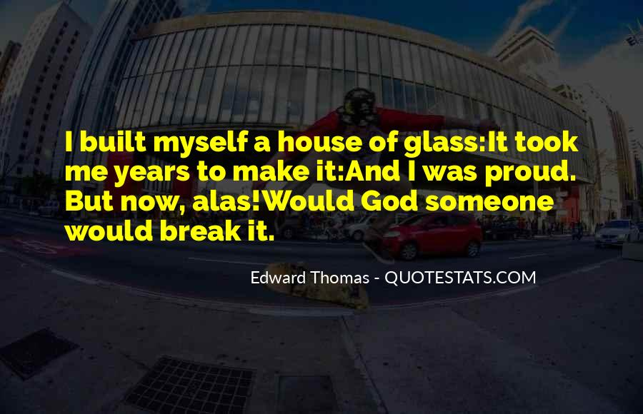 Glass House Sayings #1116918