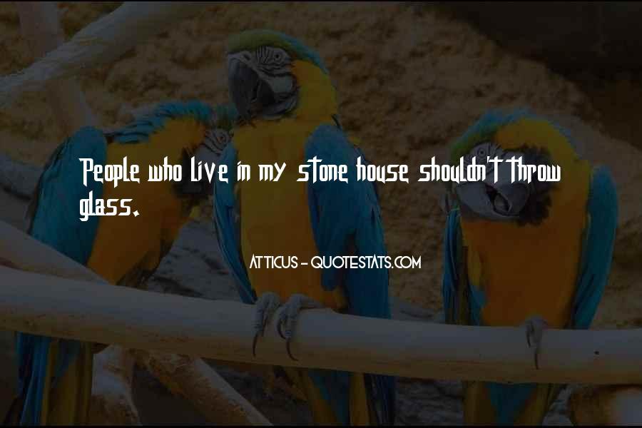 Glass House Sayings #11275