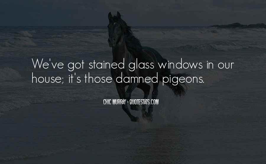 Glass House Sayings #1608141