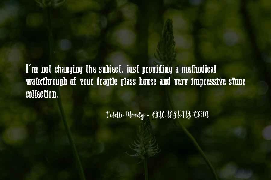 Glass House Sayings #1638789