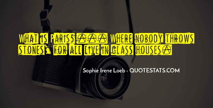 Glass House Sayings #1801844