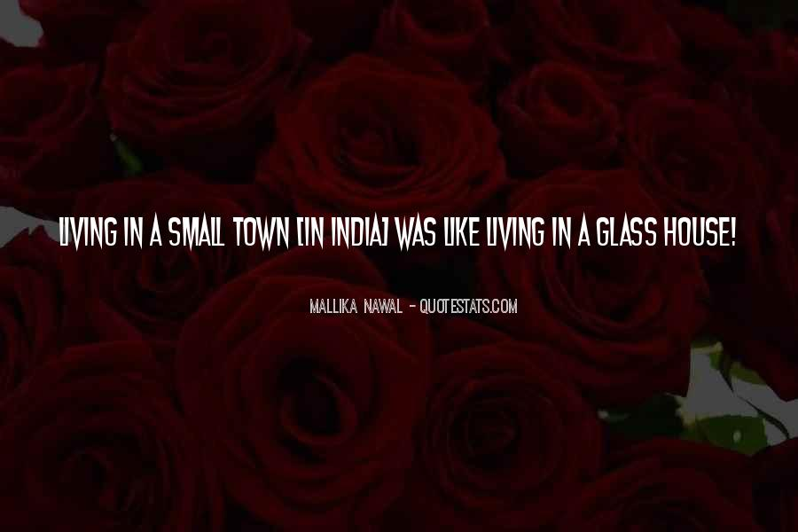 Glass House Sayings #314399