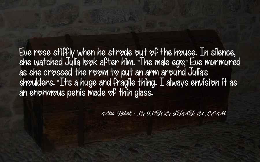 Glass House Sayings #372645