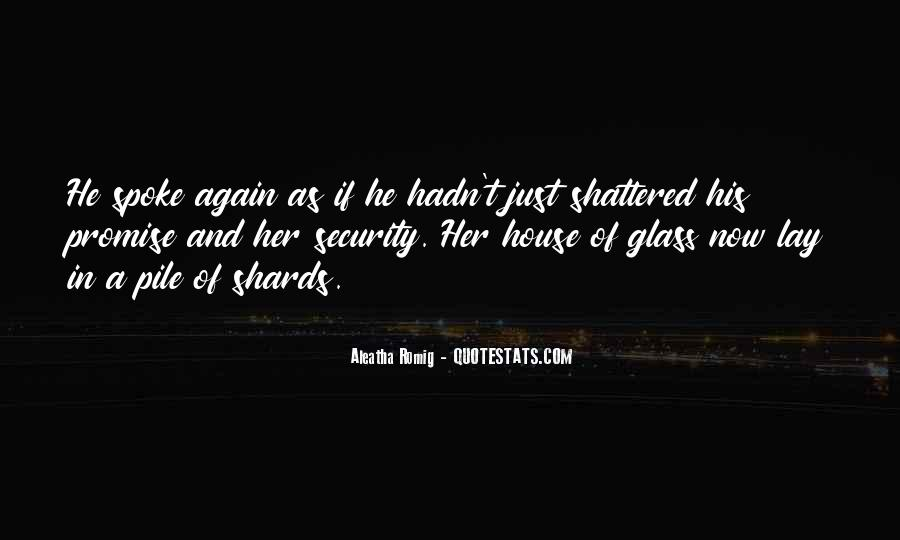 Glass House Sayings #392763