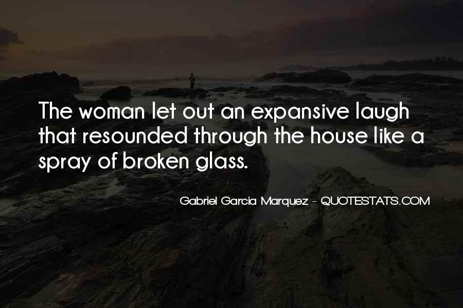 Glass House Sayings #924963