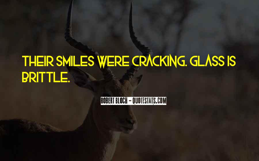 Glass House Sayings #92584