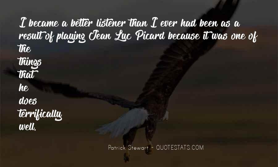 Jean Luc Picard Sayings #240168