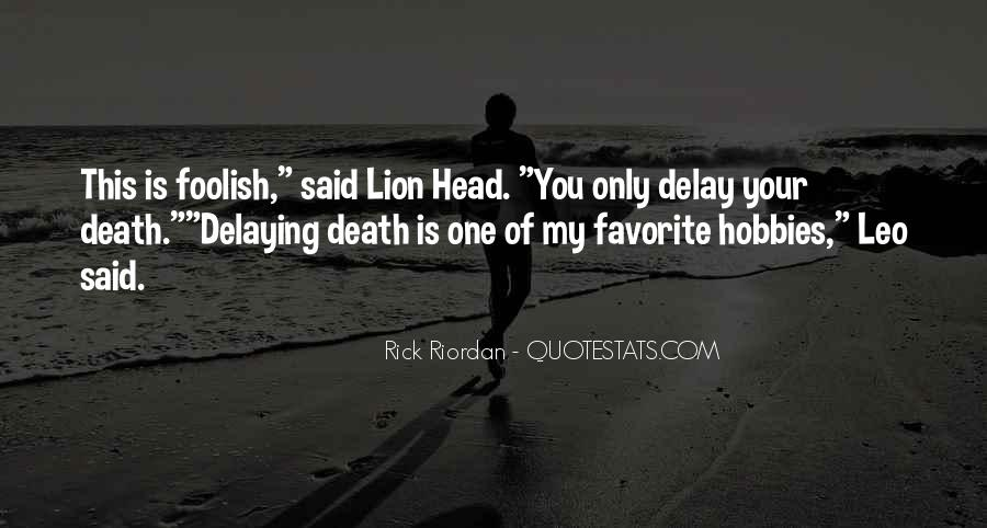 Quotes About Leo The Lion #1289269