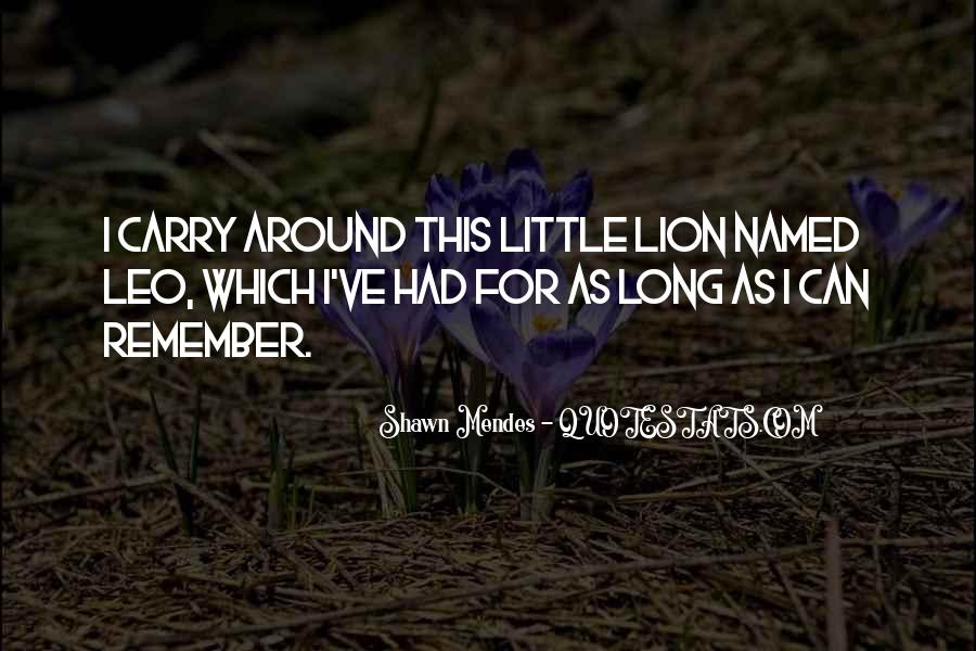 Quotes About Leo The Lion #794429